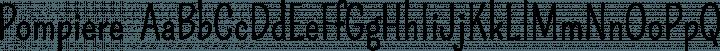 Pompiere  font family by Sorkin Type Co