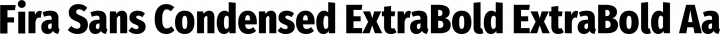 Fira Sans Condensed ExtraBold ExtraBold free font