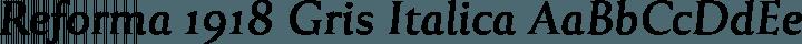 Reforma 1918 Gris Italica free font