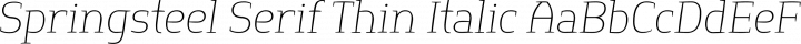 Springsteel Serif Thin Italic free font