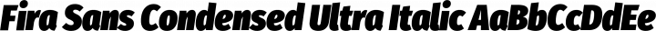 Fira Sans Condensed Ultra Italic free font