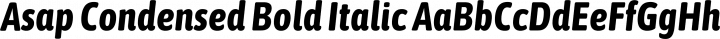 Asap Condensed Bold Italic free font