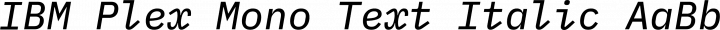 IBM Plex Mono Text Italic free font