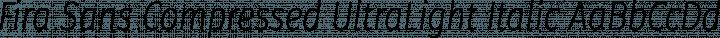 Fira Sans Compressed UltraLight Italic free font